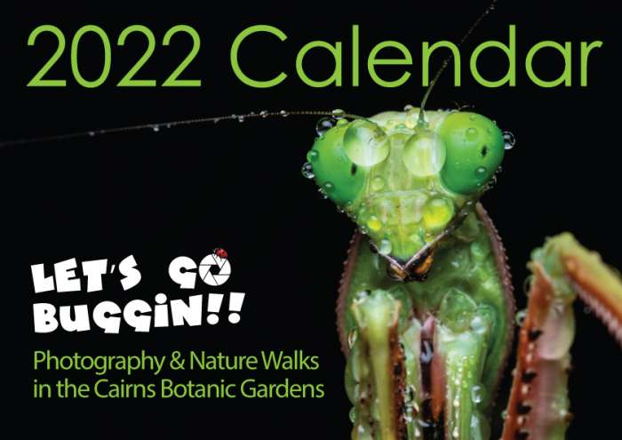 Cover 2022 Calendar Let's Go Buggin Cairns Botanic Gardens